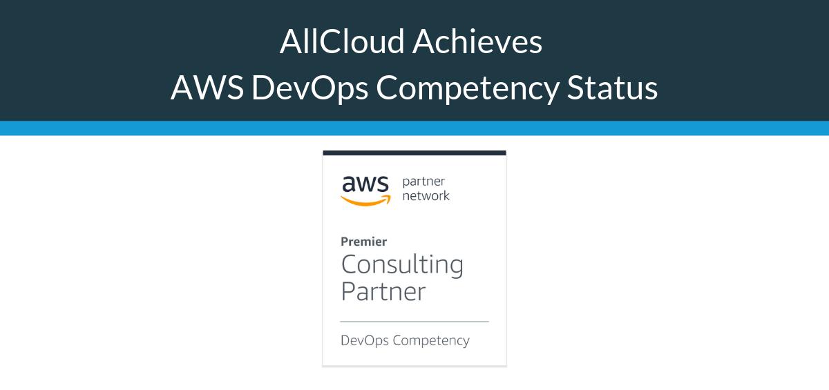 AllCloud Achieves AWS DevOps Competency Status
